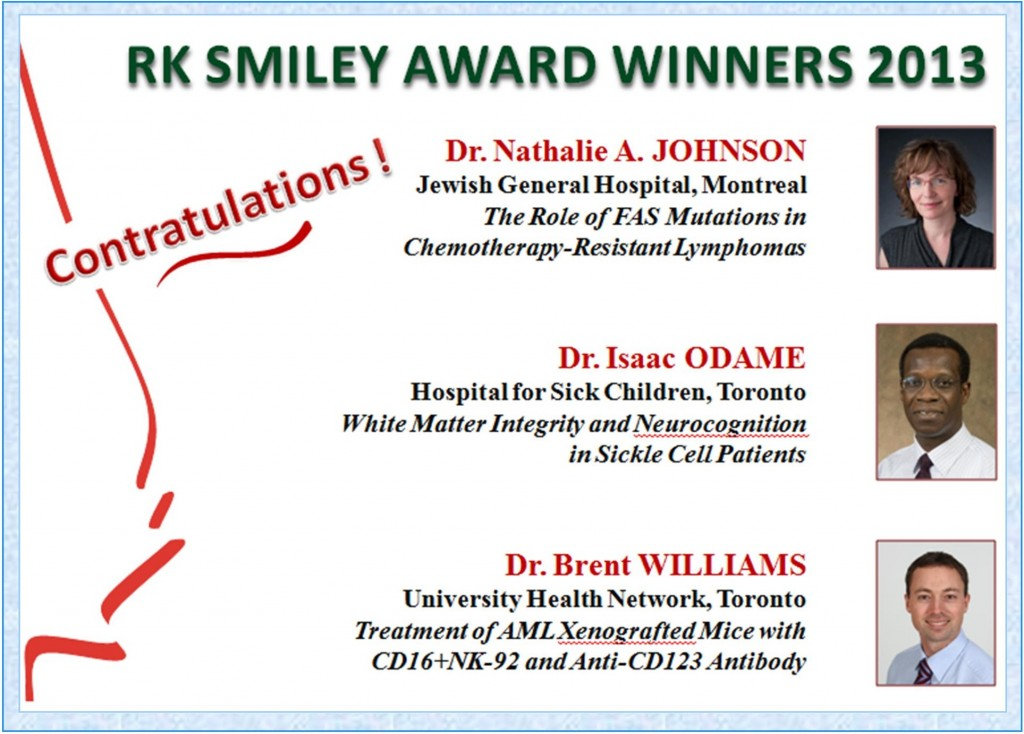 2013 RK Smiley Award Winners Dr. Nathalie A. Johnson Dr. Isaac Odame Dr. Brent Williams
